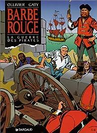 Barbe-Rouge, tome 24 : La Guerre des pirates par Jean Ollivier