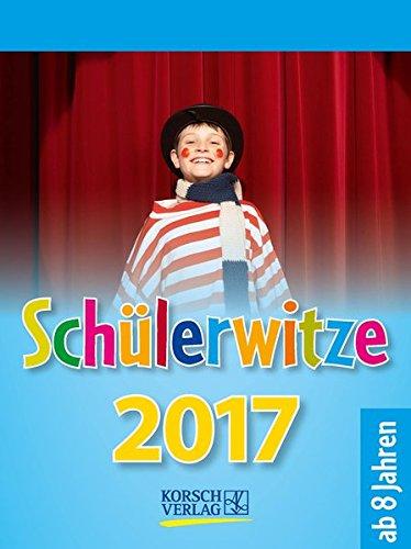 Schülerwitze 2017: Tages-Abreisskalender