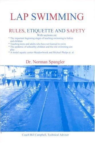 Lap Swimming: Rules, Etiquette and Safety ebook