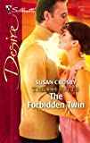 The Forbidden Twin, Susan Crosby, 037376717X