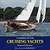 : Cruising Yachts: Design and Performance
