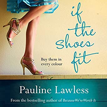 If the Shoes Fit (Audio Download): Amazon co uk: Pauline Lawless
