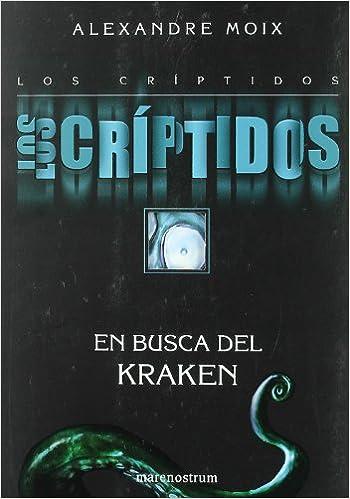 CRIPTIDOS 1 EN BUSCA DEL KRAKEN,LOS Narrativa Juvenil: Amazon.es ...