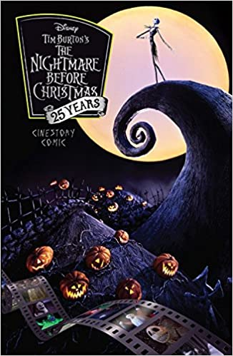 amazoncom tim burtons the nightmare before christmas cinestory comic 25th anniversary special edition 9781772757330 disney books - Why Is Christmas On The 25th
