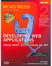 Developing Web Applications with Microsoft Visual Basic .NET and Microsoft Visual C# .NET MCAD/MCSD Self-Paced Training Kit (2nd Edition)