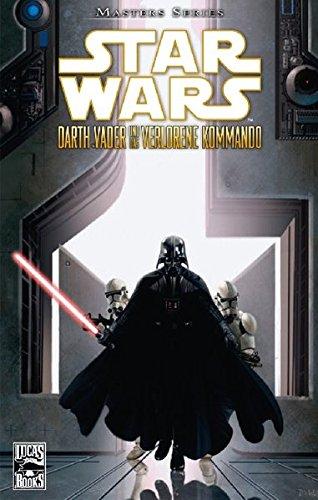 Star Wars Masters, Bd. 5: Darth Vader und das verlorene Kommando