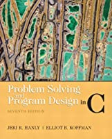 Problem Solving and Program Design in C, 7th Edition Front Cover
