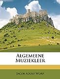 Algemeene Muziekleer, Jacob Adolf Worp, 1179029984