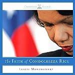 The Faith of Condoleezza Rice  | Leslie Montgomery