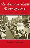 img - for The General Textile Strike of 1934: From Maine to Alabama book / textbook / text book