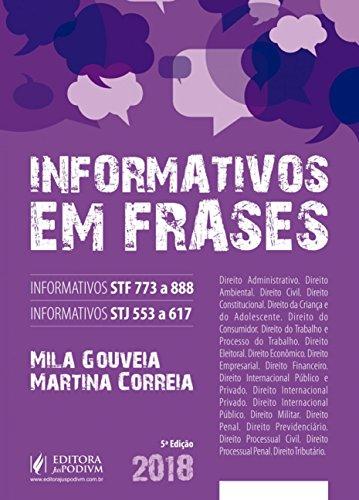 Informativos em Frases: Informativos STF 773 a 888 - Informativos STJ 553 a 617