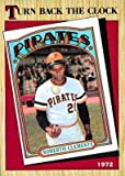 1987 Topps #313 Roberto Clemente TBC - Pittsburgh Pirates (Turn Back Clock) (Baseball Cards)