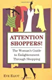 Attention Shoppers!, Eve Eliot, 0757300995