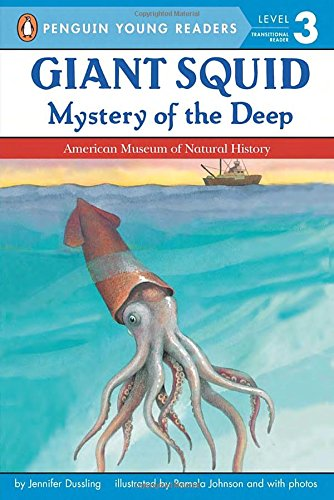 Giant Squid: Mystery Of The Deep (All Aboard Science Reader: Station Level 3)