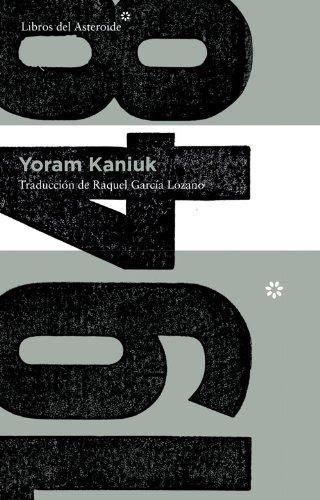 1948 (Libros del Asteroide) Tapa blanda – 24 sep 2012 Yoram Kaniuk Raquel García Lozano 8415625081 Historical