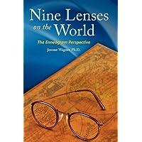 Nine Lenses on the World: The Enneagram Perspective
