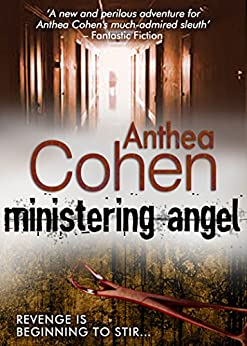 Ministering Angel (Agnes Carmichael Mysteries Book 7) by [Cohen, Anthea]