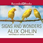 Signs and Wonders | Alix Ohlin