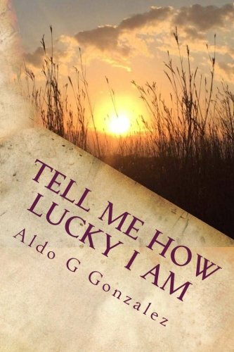 Read Online AG Tell Me How Lucky I Am: A Personal Journey to Make My Cancer Count PDF