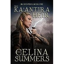 The Ka'antira Heir (Blood Feud Book 1)