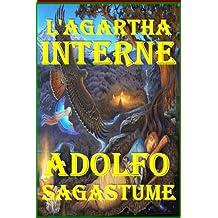 L'Agartha Interne (French Edition)