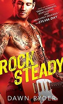 Rock Steady (Rock Band Book 2) by [Ryder, Dawn]