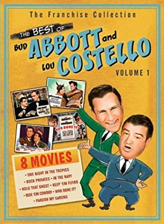 The Best Of Abbott Costello Vol 1 Buck Privates Hold That Ghost In Navy Keep Em Flying One Night Tropics Pardon My Sarong