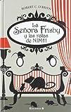 La Senora Frisby y las Ratas de Nimh, Robert O'Briant and Robert O'Brien, 8466646744