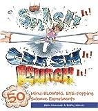 Smash It! Crash It! Launch It!, Rain Newcomb and Bobby Mercer, 160059509X