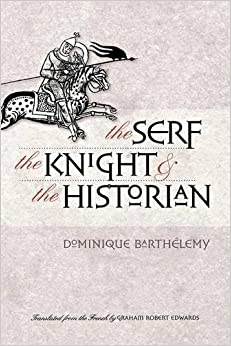 Book The Serf, the Knight, and the Historian