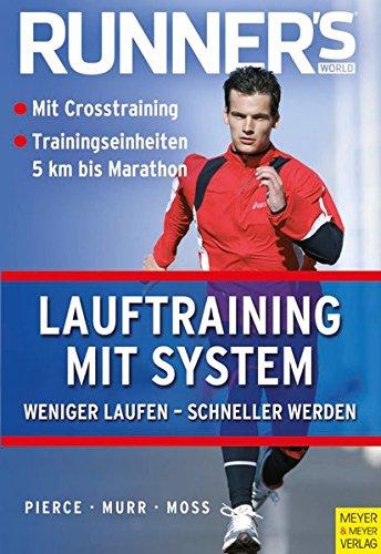 Runner's World: Lauftraining mit System (Runner's World Edition)
