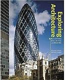 Exploring Architecture, Eleanor Gawne and Michael Snodin, 185177436X