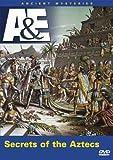 Ancient Mysteries - Secrets of the Aztecs
