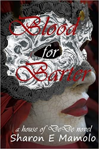 Blood for Barter (House of DeDe Book 3)