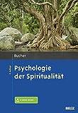 Psychologie der Spiritualität: Mit E-Book inside