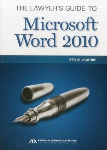 The Lawyer's Guide to Microsoft Word 2010