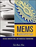 img - for MEMS and Microsystems: Design, Manufacture, and Nanoscale Engineering book / textbook / text book