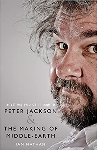 Amazon.com: Anything You Can Imagine: Peter Jackson and the Making of Middle -earth eBook: Nathan, Ian, Serkis, Andy: Kindle Store