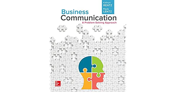 Business communication a problem solving approach loose leaf business communication a problem solving approach loose leaf 9781259565878 communication books amazon fandeluxe Choice Image