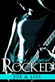 Rocked: Joe and Liss (BBW Rockstar Romance) (Rocked series)