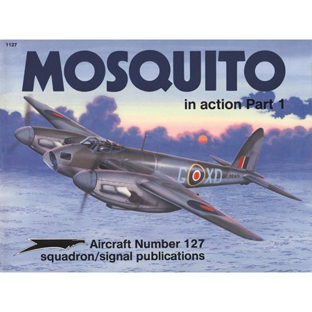 Mosquito in action Part 1 - Aircraft No. 127
