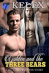 Golden and the Three Bears (A JLC Construction Story Book 1)