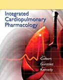 img - for Integrated Cardiopulmonary Pharmacology (3rd Edition) book / textbook / text book