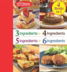4 Cookbooks in 1: 3 Ingredients; 4 Ingredients; 5 Ingredients; 6 Ingredients helps cooks create delicious, family-pleasing meals with just a few ingredients. The collection, compiled by the editors of Favorite Brand Name Recipes, featu...