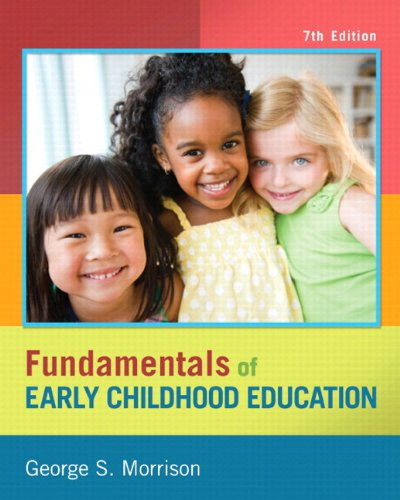 Fundamentals of Early Childhood Education Plus with Video-Enhanced Pearson eText--Access Card Package (7th Edition)