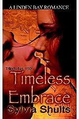 Trilogy No. 110: Timeless Embrace Paperback