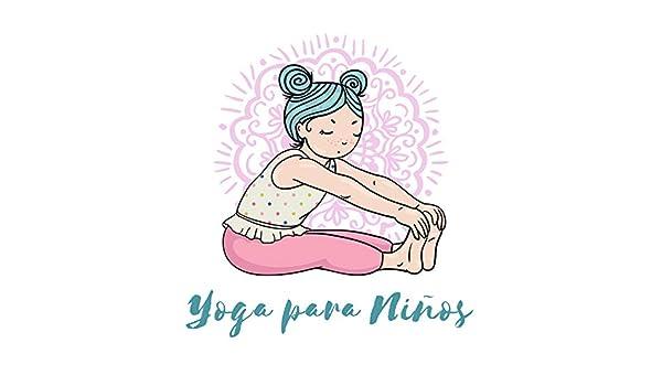 Yoga para Niños - Ejercicios de Atencion Plena, Calma ...