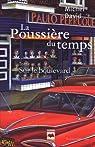 La poussière du temps, tome 3 : Sur le Boulevard par Michel