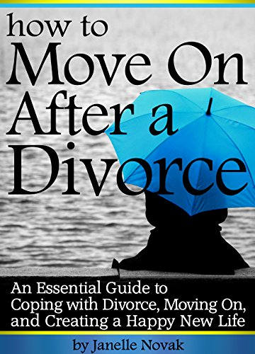 How Do You Move On After Divorce