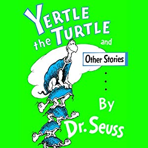 Yertle the Turtle Audiobook